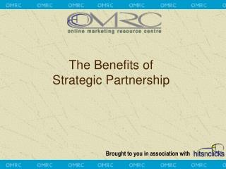 The Benefits of  Strategic Partnership
