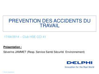 PREVENTION DES ACCIDENTS DU TRAVAIL