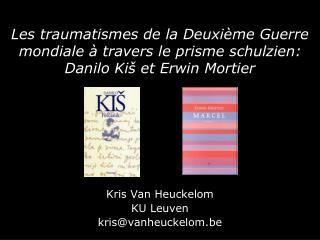 Kris Van Heuckelom KU Leuven kris@vanheuckelom.be