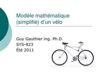 Modèle  mathématique (simplifié)  d'un vélo