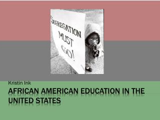African American Education in the United States