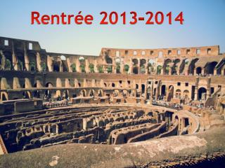 Rentrée 2013-2014