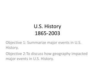 U.S. History  1865-2003