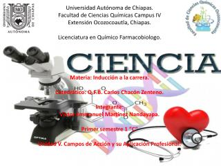 Universidad Aut�noma de Chiapas. Facultad de Ciencias Qu�micas Campus IV