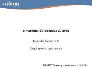 e-maritime  EC directive  2010/65