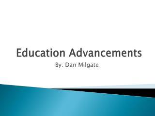 Education Advancements
