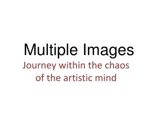 Multiple Images