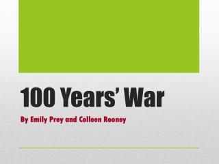 100 Years� War