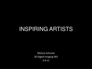 INSPIRING ARTISTS