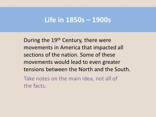 Life in 1850s � 1900s