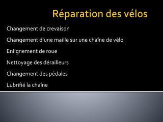 Réparation des vélos