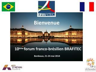 10 ème forum franco-brésilien BRAFITEC