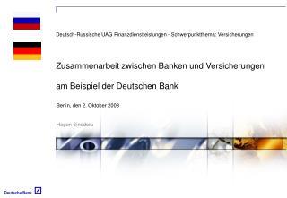 Zusammenarbeit zwischen Banken und Versicherungen  am Beispiel der Deutschen Bank