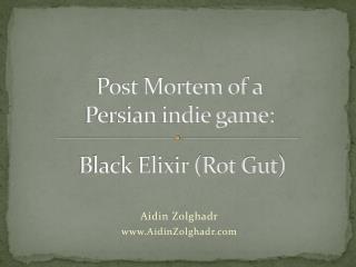 Black  Elixir ( Rot Gut)