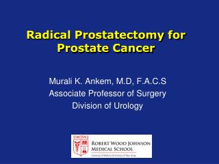 Radical Prostatectomy for Prostate Cancer