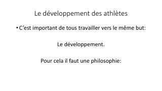 Le développement des athlètes