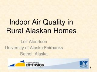 Indoor Air Quality in Rural Alaskan Homes