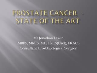 Prostate Cancer  - state of the art