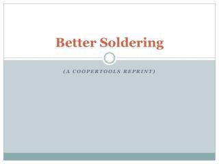 Better Soldering