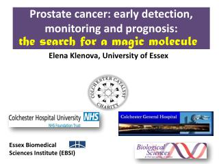 Prostate cancer: early detection, monitoring and prognosis: