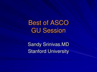 Best of ASCO GU Session