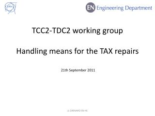 TCC2-TDC2 working group Handling means for the TAX repairs