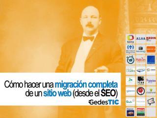 Cómo hacer una  migración completa  de un  sitio web  (desde el  SEO )