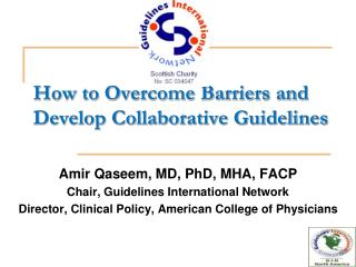 How to Overcome Barriers and Develop Collaborative Guidelines