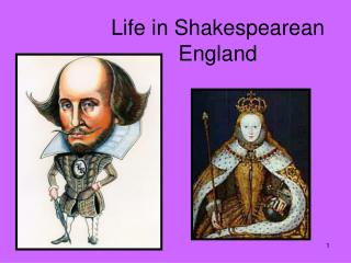 Life in Shakespearean England