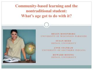 Community-based learning and the nontraditional student:  What�s age got to do with it?