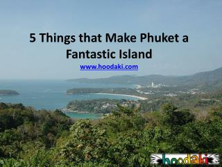 Book Phuket Flights to Discover Attractions of a Fantastic I