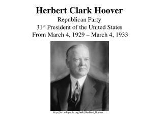 http:// en.wikipedia.org /wiki/ Herbert_Hoover