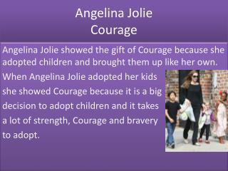 Angelina Jolie Courage
