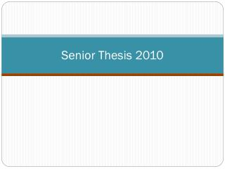 Senior Thesis 2010