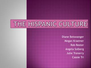 The Hispanic Culture