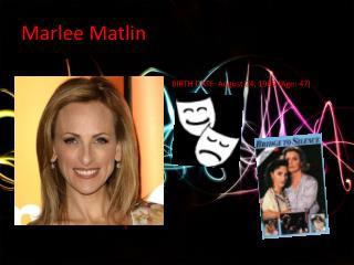 Marlee M atlin