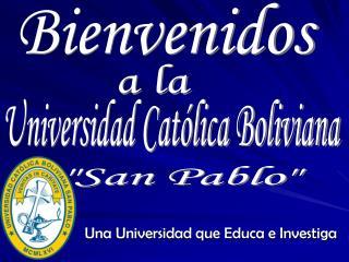 Una Universidad que Educa e Investiga