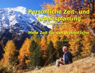 """Persönliche Zeit- und Arbeitsplanung (""""Zeitmanagement"""")"""