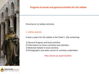 Program of events and general activities for the Jubilee