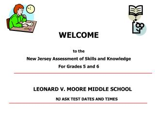 WELCOME to  the New Jersey Assessment of Skills and Knowledge For Grades 5 and 6