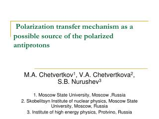Polarization transfer mechanism as a possible source of the polarized antiprotons