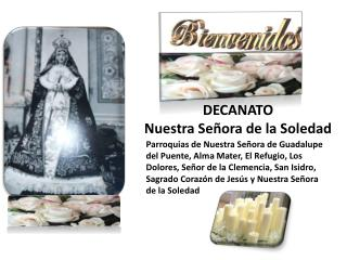 DECANATO Nuestra Señora de la Soledad