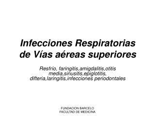 Infecciones Respiratorias de V