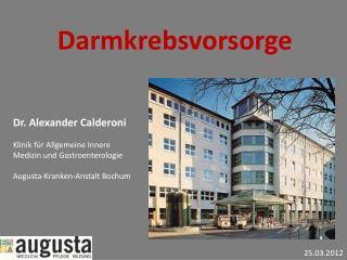 Dr. Alexander  Calderoni Klinik für Allgemeine Innere Medizin und Gastroenterologie