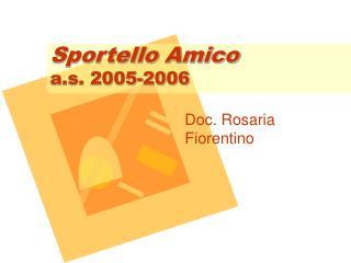 Sportello Amico a.s. 2005-2006
