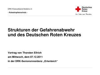 Strukturen der Gefahrenabwehr und des Deutschen Roten Kreuzes