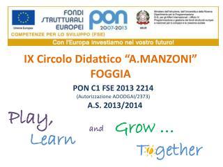 """IX Circolo Didattico """" A.MANZONI """" FOGGIA"""