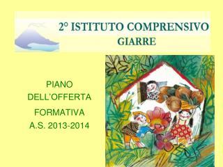 PIANO  DELL'OFFERTA  FORMATIVA A.S. 2013-2014