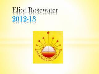 Eliot Rosewater 2012-13