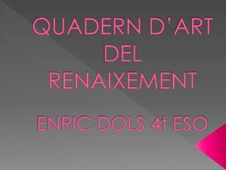 QUADERN D'ART DEL RENAIXEMENT